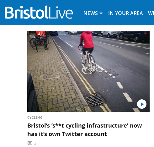headline reads Bristol's s**t cycling infrastructure now has it's own Twitter account