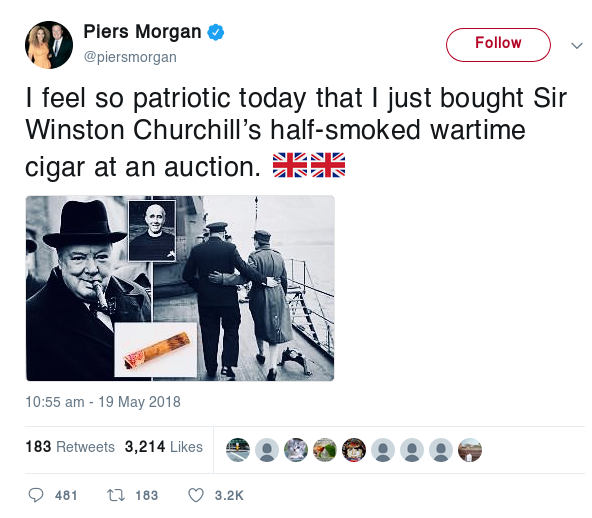 Tweet reads: I feel so patriotic today that I just bought Sir Winston Churchill's half-smoked wartime cigar at an auction.