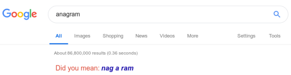 Google's response to search string anagram reads did you mean nag a ram