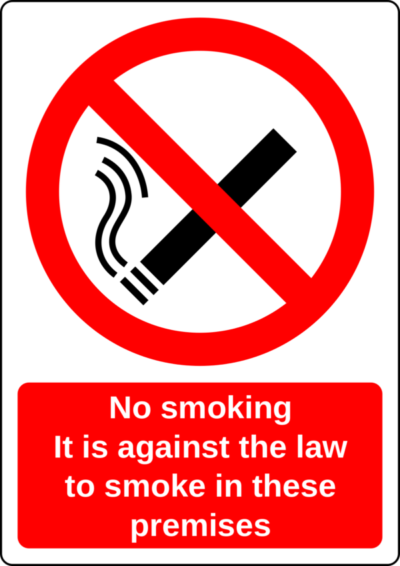 Sign reads No smoking. It is against the law to smoke in these premises