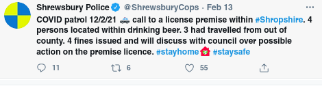 Tweet reads: COVID patrol 12/2/21  🚓  call to a license premise within #Shropshire. 4 persons located within drinking beer. 3 had travelled from out of county. 4 fines issued and will discuss with council over possible action on the premise licence.