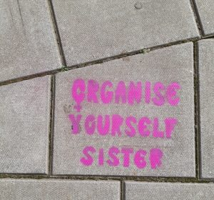 Organise Yourself Sister stencil art