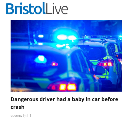 Headline reads 'Dangerous driver had baby in car before crash'