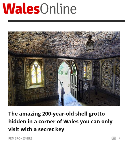 Headline reads The amazing 200-year-old shell grotto hidden in a corner of Wales you can only visit with a secret key
