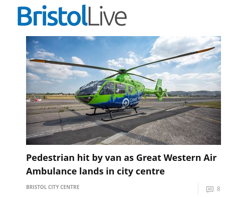 Headline reads: Pedestrian hit by van as Great Western Air Ambulance lands in city centre