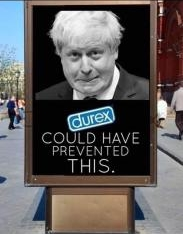 Poster featuring Boris Johnson worded Durex could have prevented this